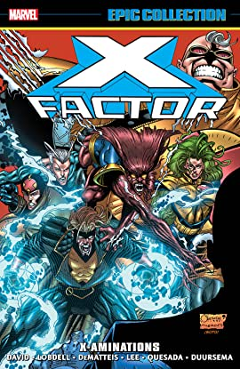X-Factor Epic Collection: X-aminations