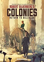 Robert Silverberg's COLONIES Vol. 1