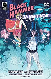Black Hammer/Justice League: Hammer of Justice! #4