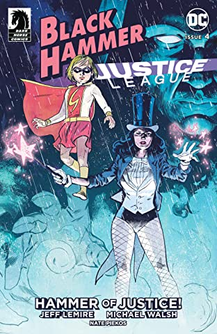 Black Hammer/Justice League: Hammer of Justice! No.4