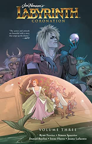 Jim Henson's Labyrinth: Coronation Tome 3
