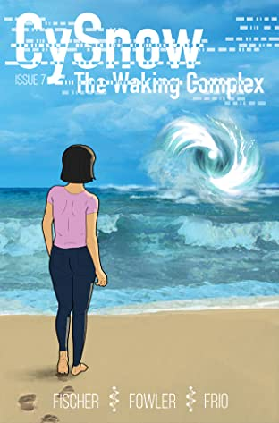 CySnow: The Waking Complex #7 No.7