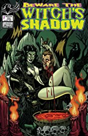 Beware the Witch's Shadow #1