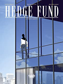 Hedge Fund Vol. 2: Toxic Assets