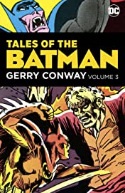 Tales of the Batman: Gerry Conway  Vol. 3
