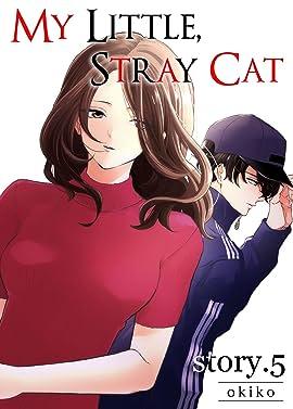 My Little, Stray Cat #5