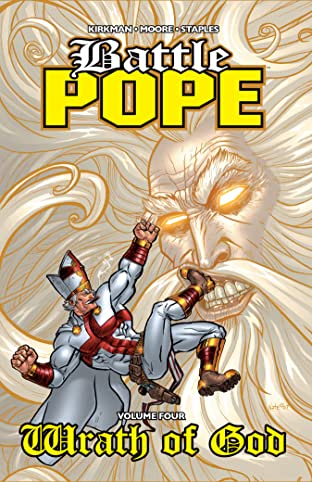 Battle Pope Tome 4: Wrath of God