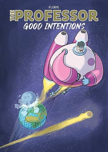 The Professor Vol. 1: good intentions