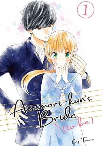 Atsumori-kun's Bride-to-Be Vol. 1