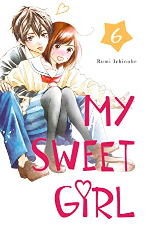 My Sweet Girl Tome 6