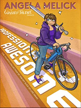 Wasted Talent Tome 4: Professionally Awesome
