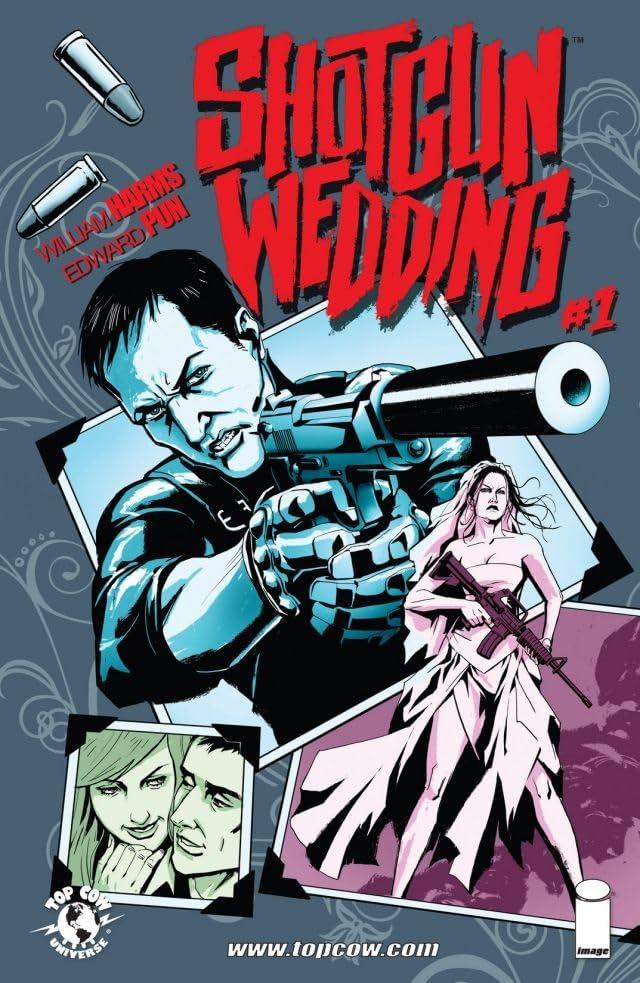 Shotgun Wedding #1 (of 4)