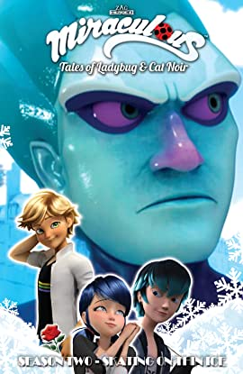 Miraculous: Tales of Ladybug and Cat Noir: Season Two – Skating on Thin Ice