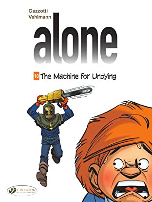 Alone Tome 10: The Machine for Undying