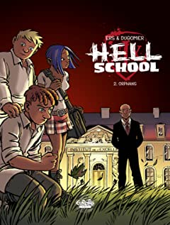 Hell School Tome 2: Orphans