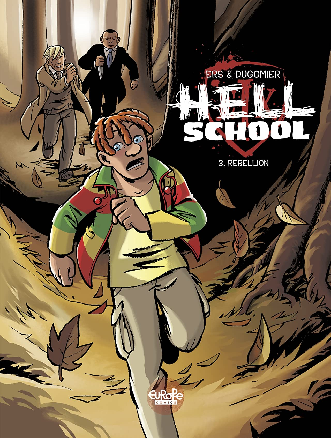Hell School Vol. 3: Rebellion