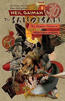 Sandman: Dream Hunters 30th Anniversary Edition (Prose Version)