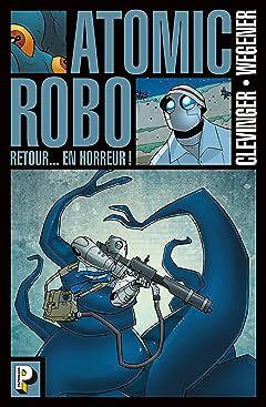 Atomic Robo Vol. 3: Retour... en horreur !