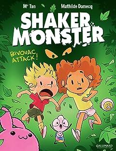 Shaker Monster Vol. 4: Bivouac attack !