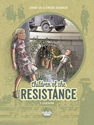 Children of the Resistance Vol. 4: Escalation