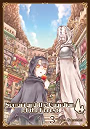 Somari and the Guardian of the Forest Tome 3