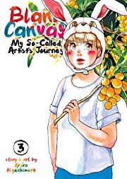 Blank Canvas: My So-Called Artist's Journey Tome 3