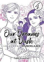 Our Dreams at Dusk: Shimanami Tasogare Vol. 4