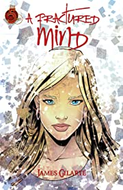 A Fractured Mind Tome 1