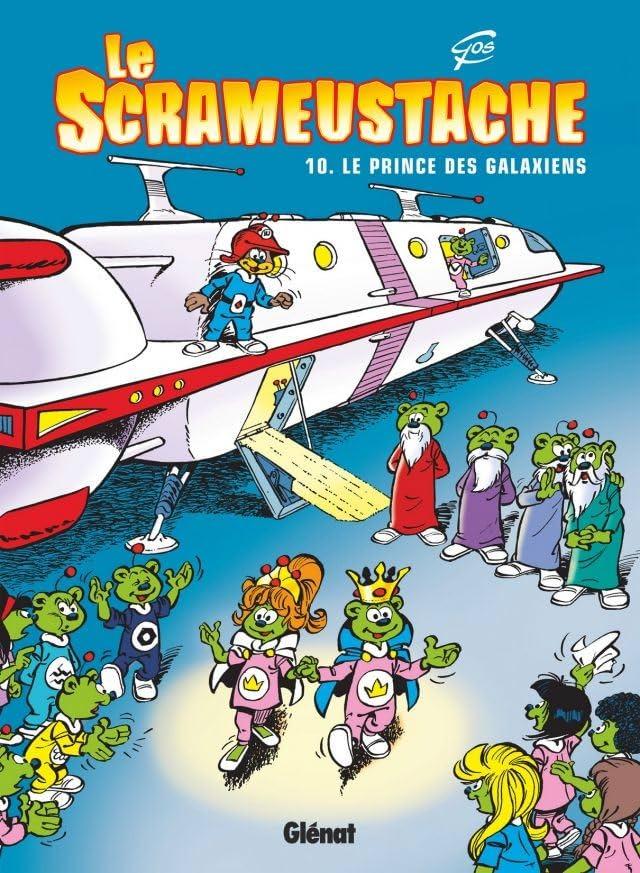 Le Scrameustache Vol. 10: Le prince des Galaxiens