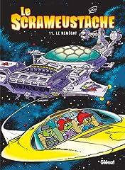 Le Scrameustache Vol. 11: Le renégat
