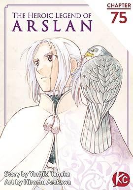 The Heroic Legend of Arslan #75