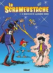 Le Scrameustache Vol. 2: Le Magicien de la Grande Ourse