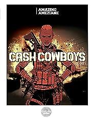 Cash Cowboys Tome 1