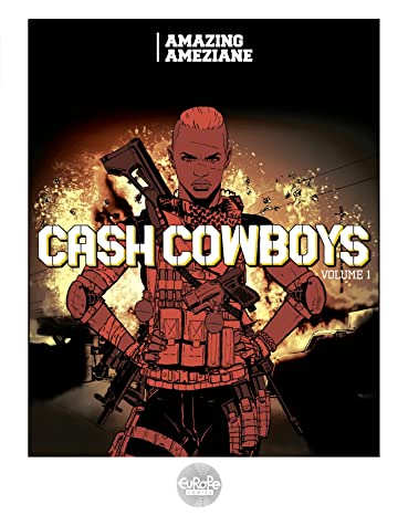 Cash Cowboys Vol. 1
