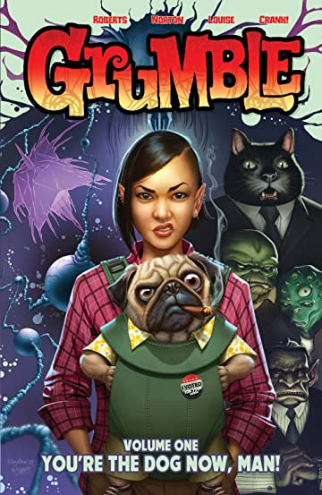 Grumble Vol. 1: You're the Dog Now, Man
