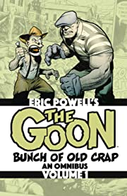 The Goon Tome 1: Bunch of Old Crap, an Omnibus