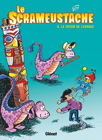 Le Scrameustache Vol. 4: Le totem de l'espace