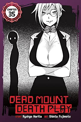Dead Mount Death Play #35