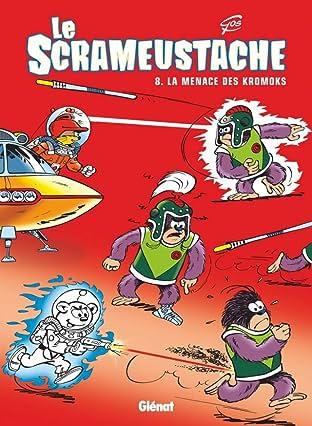 Le Scrameustache Vol. 8: La menace des Kromoks