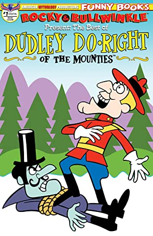 Rocky & Bullwinkle Present: The Best of Dudley Do-Right No.1