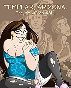 Templar, Arizona Vol. 2: The Mob Goes Wild