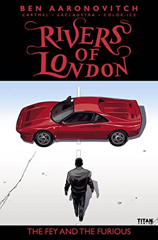 Rivers of London: The Fey and The Furious No.2