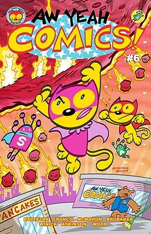 Aw Yeah Comics! #6