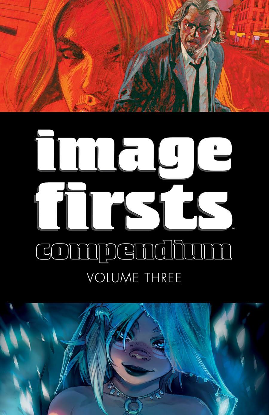 Image Firsts Compendium Vol. 3