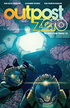 Outpost Zero Tome 3: The Only Living Things