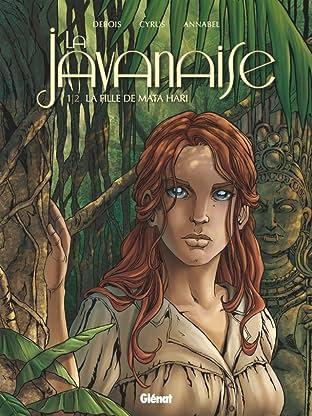 La Javanaise Vol. 1: La fille de Mata Hari