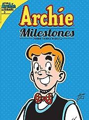 Archie Milestone Digest #5