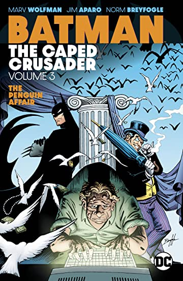 Batman: The Caped Crusader Tome 3