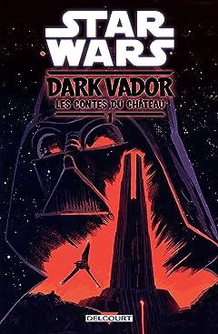 Star Wars - Dark Vador : Les Contes du Château Vol. 1