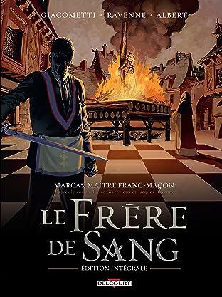 Marcas, maître franc-maçon. Le Frère de sang - intégrale Vol. 2